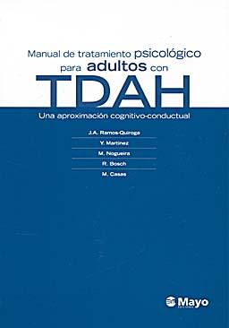 RAMOS QUIROGA manual-de-tratamiento-psicologico-para-adultos-con-tdah-9788496792982