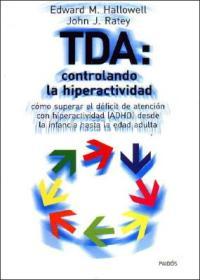 Hallowell TDA Controlando la hiperactividad